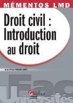 MEMENTOS LMD-DROIT CIVIL : INTRODUCTION AU DROIT