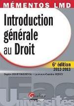 MEMENTOS LMD - INTRODUCTION GENERALE AU DROIT, 6EME EDITON
