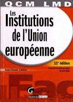 LES INSTITUTIONS DE L'UNION EUROPEENNE 11E