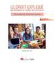 LE DROIT EXPLIQUE AUX ETUDIANTS EN ECOLES DE COMMERCE 2EME EDITION