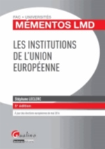 LES INSTITUTIONS DE L'UNION EUROPEENNE - 5EME EDITION
