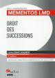 MEMENTOS LMD - DROIT DES SUCCESSIONS 2015-2016 - 8EME EDITION