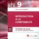 CARRES DCG 9 - INTRODUCTION A LA COMPTABILITE - 7EME EDITION - 43 FICHES DE COURS AVEC APPLICATIONS