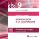CARRES EXOS DCG 9 - EXERCICES CORRIGES D'INTRODUCTION A LA COMPTABILITE 2016-201 - 93 EXERCICES CORR