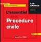 L'ESSENTIEL DE LA PROCEDURE CIVILE 14EME EDITION