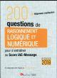 200 QUESTIONS DE RAISONNEMENT LOGIQUE ETNUMERIQUE POUR S'ENTRAINER