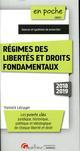 REGIMES DES LIBERTES ET DROITS FONDAMENTAUX - 3EME EDITION - POINTS CLES JURIDIQUE, HISTORIQUE, POLI