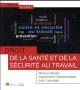 DROIT DE LA SANTE ET DE LA SECURITE AU TRAVAIL