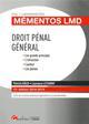 DROIT PENAL GENERAL - 13EME EDITION - LES GRANDS PRINCIPES-L'INFRACTION-L'AUTEUR-LES PEINES INTEGRE