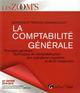 LA COMPTABILITE GENERALE - 22EME EDITION - PRINCIPES GENERAUX - TECHNIQUES DE COMPTABILISATION DES O