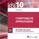 DCG 10-COMPTABILITE APPROFONDIE - 9EME EDITION - 48 FICHES DE COURS POUR ACQUERIR LES CONNAISSANCES