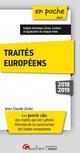 TRAITES EUROPEENS - 5EME EDITION - LES POINTS CLES DES TRAITES QUI ONT RYTHME L'HISTOIRE DE LA CONST