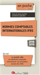NORMES COMPTABLES INTERNATIONALES IFRS - 6EME EDITION - LES POINTS CLES DU REFERENTIEL COMPTABLE INT