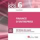 DCG 6 - FINANCE D'ENTREPRISE - 8EME EDITION - 32 FICHES DE COURS POUR ACQUERIR LES CONNAISSANCES NEC