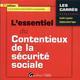 L'ESSENTIEL DU CONTENTIEUX DE LA SECURITE SOCIALE