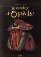 LE CODEX D'OPALE T1 (NED)