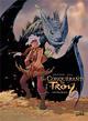 CONQUERANTS DE TROY INTEGRALE - T01 A T04 ARLESTON CHRISTOPHE Soleil Productions