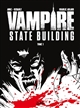 VAMPIRE STATE BUILDING T01 EDITION NB ADLARD/ANGE Soleil Productions