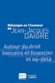 MELANGES EN L HONNEUR DE JEAN-JACQUES DAIGRE