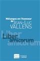 Mélanges en l'honneur de Jean-Luc Vallens