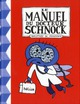 LE MANUEL DU DOCTEUR SCHNOCK