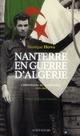 NANTERRE EN GUERRE D'ALGERIE
