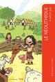 LE NEOLITHIQUE A PETITS PAS Augereau Anne Actes Sud junior