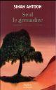 SEUL LE GRENADIER