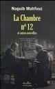 LA CHAMBRE N 12 ET AUTRES NOUVELLES.