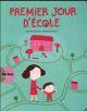 PREMIER JOUR D'ECOLE.
