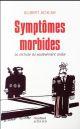 SYMPTOMES MORBIDES