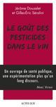 LE GOUT DES PESTICIDES DANS LE VIN