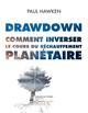 DRAWDOWN  COMMENT INVERSER LE COURS DU RECHAUFFEMENT PLANETAIRE  ACTES SUD