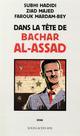DANS LA TETE DE BACHAR AL-ASSAD