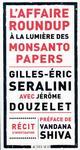 L'AFFAIRE ROUNDUP A LA LUMIERE DES MONSANTO PAPERS