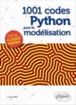 1001 CODES PYTHON POUR LA MODELISATION - SPECIAL PREPAS
