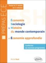 ECONOMIE, SOCIOLOGIE ET HISTOIRE DU MONDE CONTEMPORAIN & ECONOMIE APPROFONDIEA  NOUVEAU PROGRAMME PR