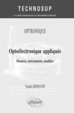 OPTRONIQUE - OPTOELECTRONIQUE APPLIQUEE - MESURES, INSTRUMENTS, MODELES (NIVEAU C)