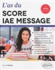 L'as du Score IAE Message