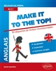 ANGLAIS. REUSSIR EN PREPA. MAKE IT TO THE TOP! 50 SEQUENCES DE REVISION INCONTOURNABLES. VOCABULAIRE