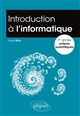 INTRODUCTION A L'INFORMATIQUE -  1RE ANNEE PREPA SCIENTIFIQUE