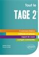 TOUT LE TAGE 2  - 5 CONCOURS BLANCS INEDITS - COURS, METHODE, CORRIGES COMMENTES