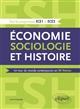 ECONOMIE, SOCIOLOGIE ET HISTOIRE (ESH). UN TOUR DU MONDE CONTEMPORAIN EN 80 THEMES - ECE1 ET ECE2