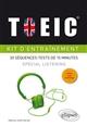 TOEIC KIT D'ENTRAINEMENT 30 SEQUENCES-TESTS DE 10 MINUTES SPECIAL LISTENING FICHIERS AUDIO TELECHAR. Juillet Garzon Sabrina Ellipses