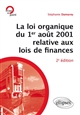 LA LOI ORGANIQUE DU 1ER AOUT 2001 RELATIVE AUX LOIS DE FINANCES (INTRODUCTION AUX FINANCES PUBLIQUES