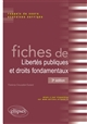 FICHES DE LIBERTES PUBLIQUES ET DROITS FONDAMENTAUX - 3E EDITION