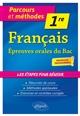 FRANCAIS - PREMIERE - EPREUVES ORALES DU BAC - NOUVEAUX PROGRAMMES