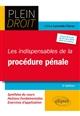 LES INDISPENSABLES DE LA PROCEDURE PENALE - 2E EDITION