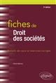 FICHES DE DROIT DES SOCIETES - 3E EDITION