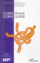 CORPS TRANS  CORPS QUEER